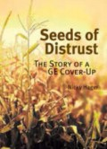 Seeds of distrust: the story of a GE cover up