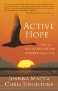 Active hope: how to face the mess we're in without going crazy